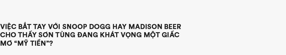 """Hãy trao cho anh và """"Áp lực là Sơn Tùng M-TP"""": Khi nào tôi đứng trên sân khấu ở bên Mỹ, hát bằng tiếng Anh, tiếng Việt thì nói chuyện tiếp - Ảnh 15."""