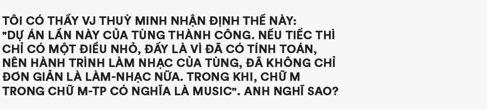 """Hãy trao cho anh và """"Áp lực là Sơn Tùng M-TP"""": Khi nào tôi đứng trên sân khấu ở bên Mỹ, hát bằng tiếng Anh, tiếng Việt thì nói chuyện tiếp - Ảnh 13."""