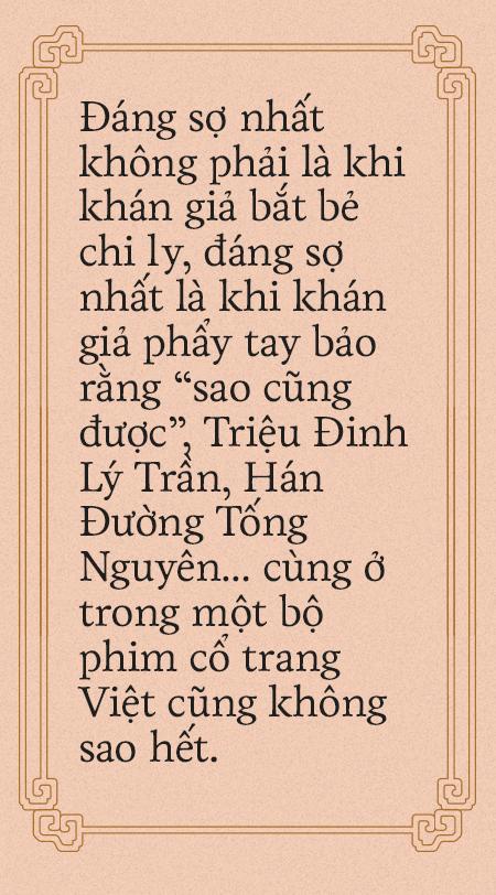 Khán giả gay gắt với phim cổ trang Việt: Chuyện không dừng ở khuy áo, phông chữ - Ảnh 19.