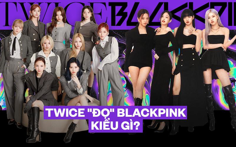 Bị BLACKPINK vượt mặt ở mọi mảng, TWICE cần làm gì để không bị truất ngôi nhóm nữ hàng đầu khi sắp comeback đến nơi rồi?