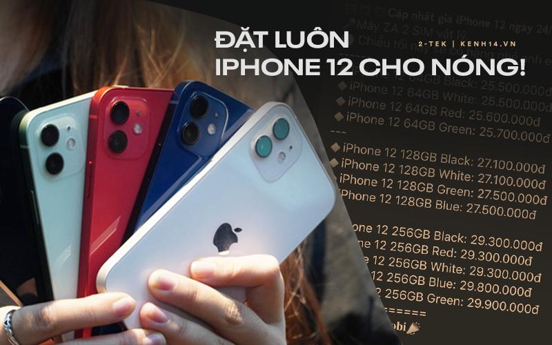 Cuối tuần nằm nhà online thấy iPhone 12 cập bến tại Việt Nam hot quá hay là mua luôn!
