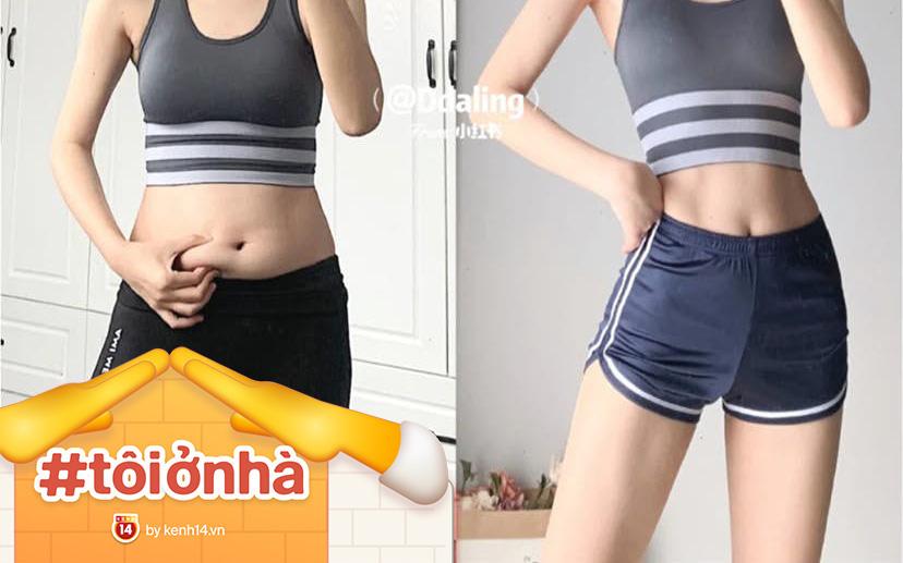 Lại có thêm list bài tập tại nhà giúp giảm từ 2 - 3kg trong 2 tuần để bảo toàn số đo cơ thể hoàn hảo