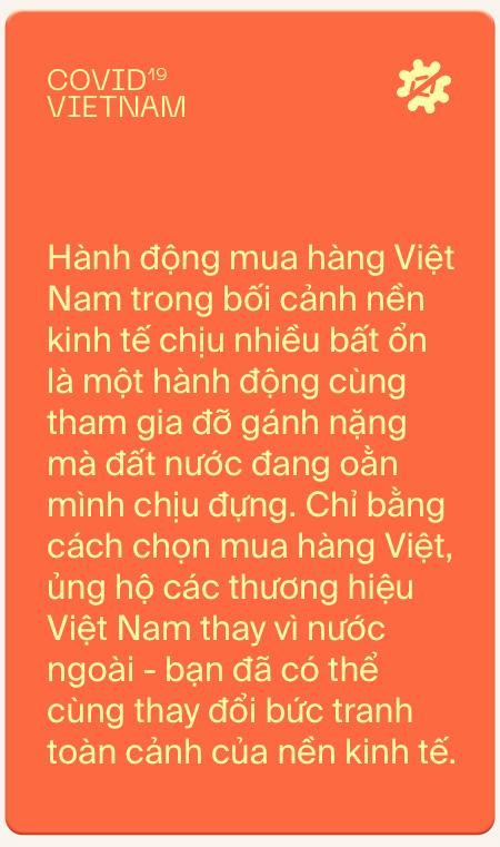 Cùng đất nước vượt qua những chấn thương kinh tế vì Covid-19: Yêu Việt Nam, hãy dùng hàng Việt Nam - Ảnh 10.