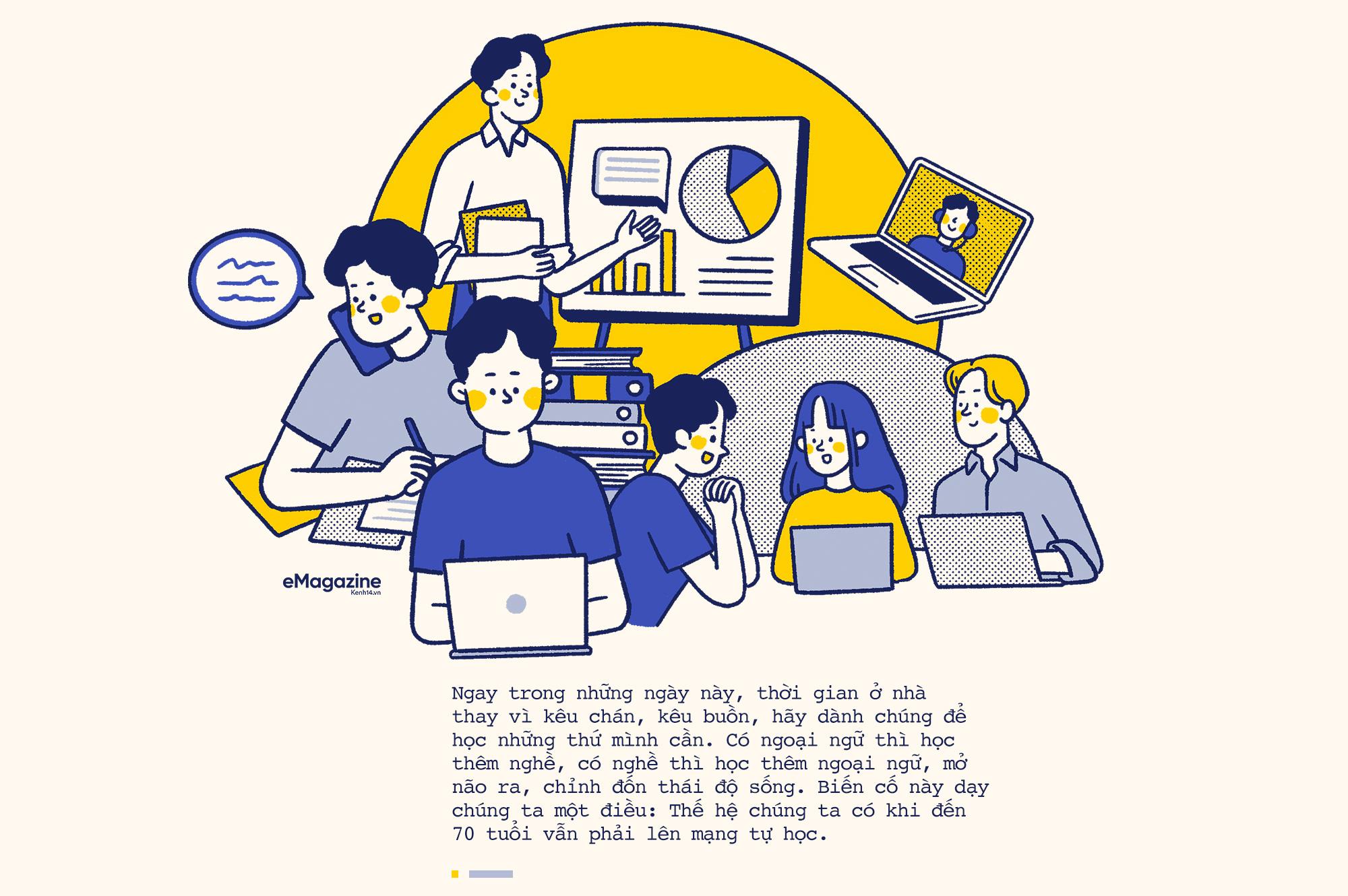 COVID-19 dạy ta một điều: Thế hệ chúng ta có khi đến 70 tuổi vẫn phải lên mạng tự học  - Ảnh 3.