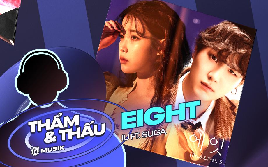 """""""Eight"""" của IU và SUGA (BTS) - Đôi bạn đồng niên trong giấc mơ về niềm hạnh phúc vĩnh viễn"""
