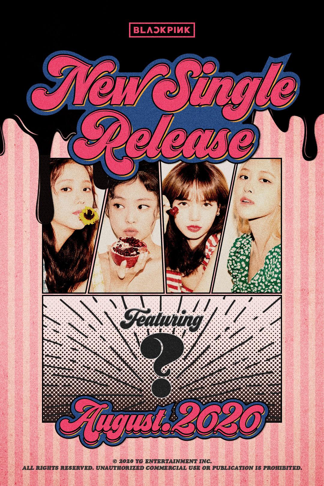 BLACKPINK tung poster kẹo ngọt thông báo ra mắt single vào tháng 8, fan đồng loạt réo tên Ariana Grande và G-Dragon! - Ảnh 1.