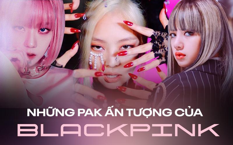 """3 ca khúc đạt PAK ấn tượng của BLACKPINK: Đưa nhóm từ siêu tân binh trở thành girlgroup hàng đầu, BXH thay đổi vẫn chinh phục """"ngon ơ"""""""