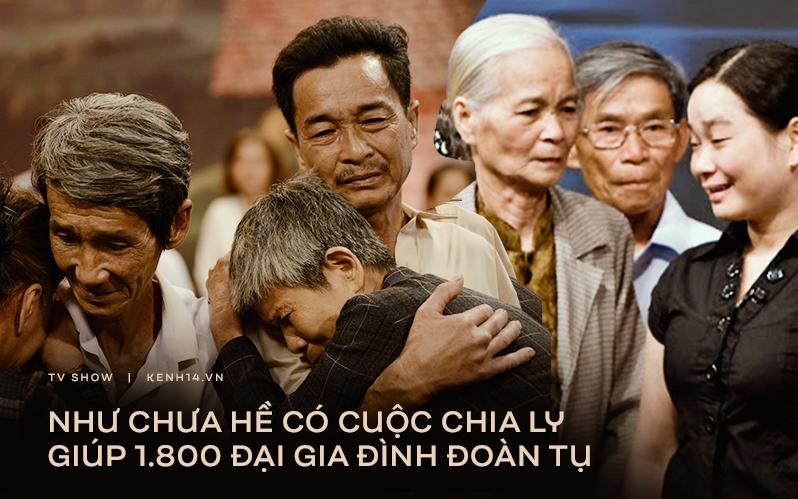 """""""Như chưa hề có cuộc chia ly"""" - chương trình nhân văn giúp 1.800 đại gia đình đoàn tụ suốt 13 năm lên sóng"""