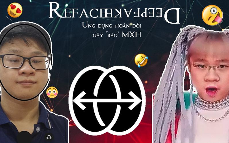 Giải mã Reface - Ứng dụng hoán đổi khuôn mặt đang khiến cộng đồng chia sẻ rần rần