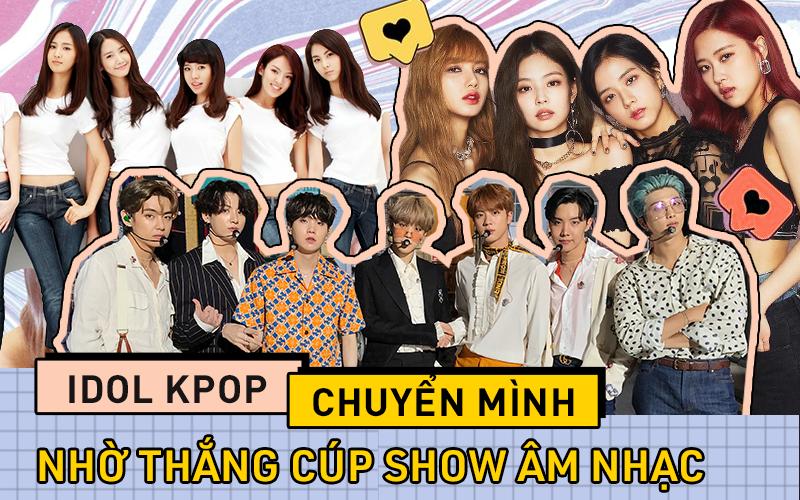 Thắng cúp show âm nhạc: cú chuyển mình của nhiều nhóm nhạc Kpop