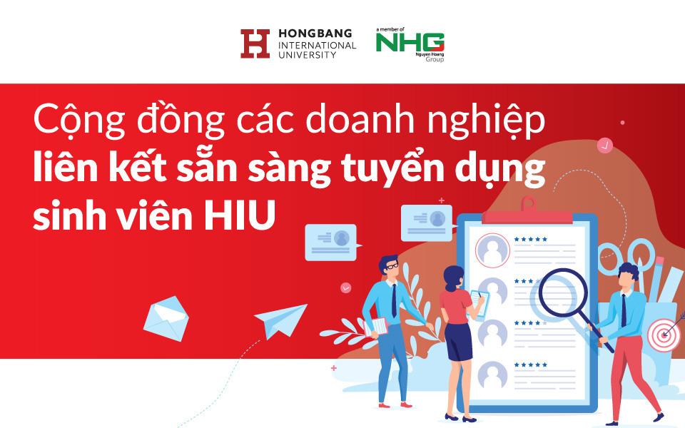 Cộng đồng các doanh nghiệp liên kết sẵn sàng tuyển dụng sinh viên HIU