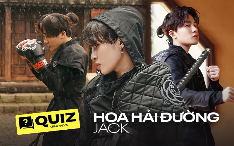 """""""Cày"""" MV mới của Jack lên 20 triệu view trong 2 ngày nhưng đến fan cứng cũng đành """"chào thua"""" trước bài quiz này!"""