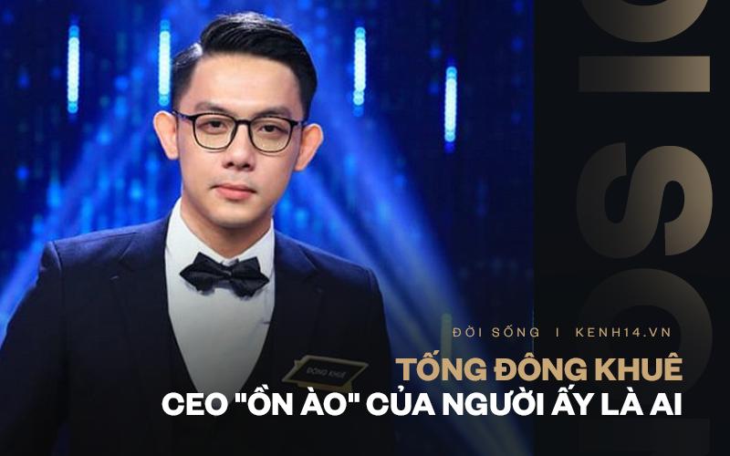 Kiểm lại những lần ồn ào chưa qua drama đã tới của Tống Đông Khuê - CEO sinh năm 1999 thị phi nhất Người Ấy Là Ai