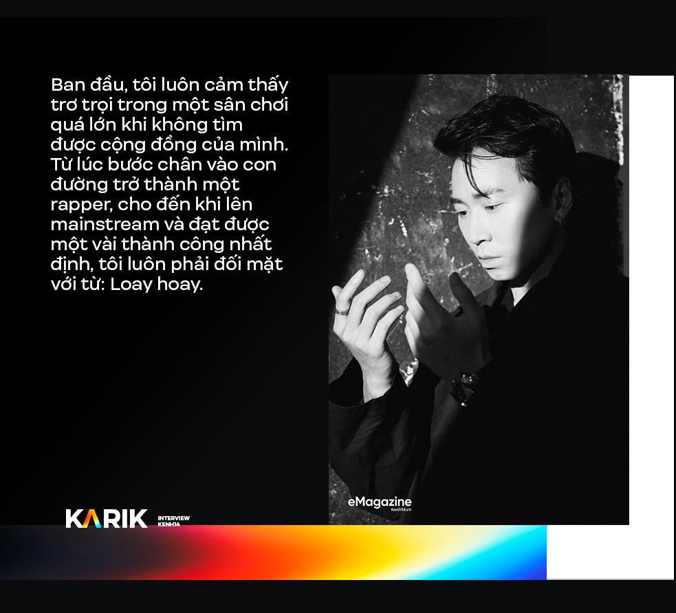Karik: Nếu con người không sống đúng với cảm xúc của mình thì chẳng phải sẽ rất tội nghiệp hay sao? - Ảnh 4.
