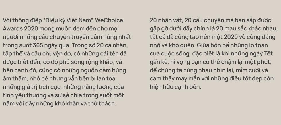 20 đề cử nhân vật truyền cảm hứng của WeChoice Awards 2020: Những câu chuyện tạo nên Diệu kỳ Việt Nam - Ảnh 1.