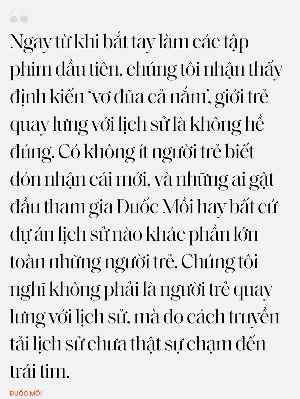 """Nhóm Đuốc Mồi và Việt sử kiêu hùng: """"Nói giới trẻ quay lưng với lịch sử là không đúng, thành công của Bình Ngô Đại Chiến chính là minh chứng"""" - Ảnh 15."""