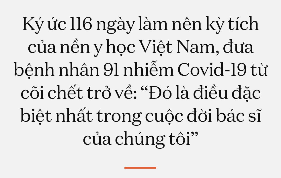 """Ký ức 116 ngày làm nên kỳ tích của nền y học Việt Nam, đưa bệnh nhân 91 nhiễm Covid-19 từ cõi chết trở về: """"Đó là điều đặc biệt nhất trong cuộc đời bác sĩ của chúng tôi"""" - Ảnh 1."""