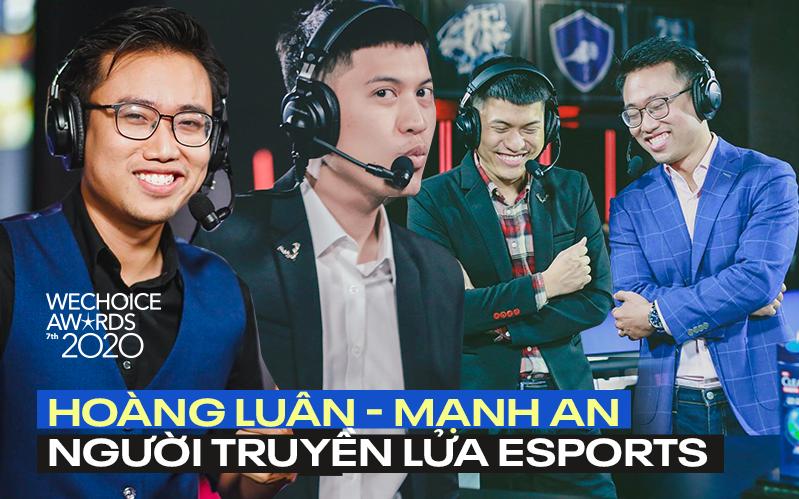 Hoàng Luân, Mạnh An - Biểu tượng VCS, cặp bình luận viên gạo cội của làng eSports Việt sẽ xuất hiện tại WeChoice Awards 2020