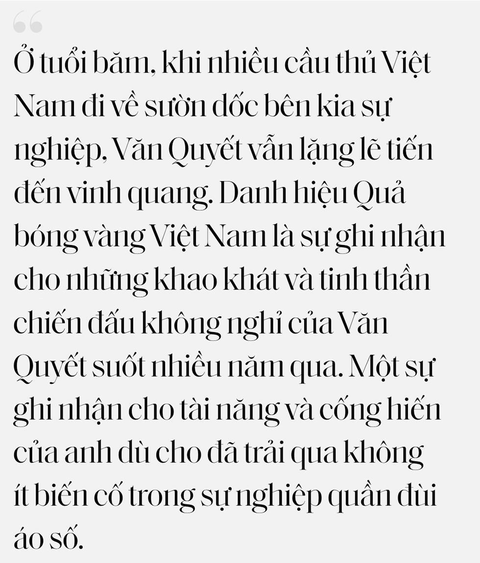 """Nguyễn Văn Quyết: Ngôi sao cô đơn giữa hai """"thế hệ vàng"""", vượt qua lớp lớp định kiến kiêu hãnh giành vinh quang - Ảnh 15."""