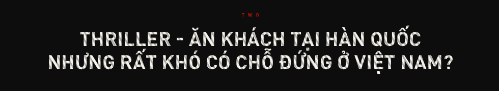 Cái khó của phim giật gân Việt - Ảnh 6.