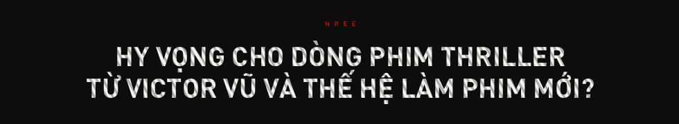 Tại sao phim giật gân Việt Nam vẫn loay hoay? - Ảnh 11.
