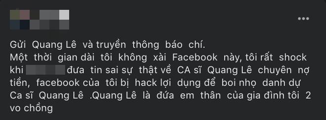Plot twist không ngờ: Người tố Quang Lê nợ 100 triệu bỗng tuyên bố Facebook bị... hack, còn hé lộ mối quan hệ với nam ca sĩ - ảnh 1