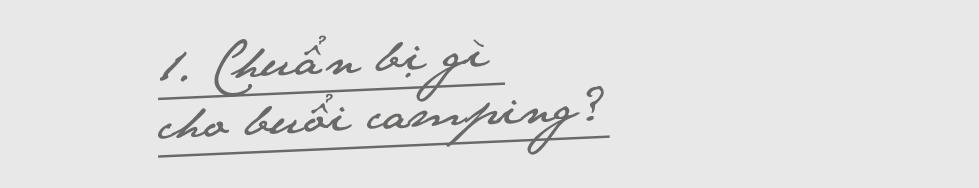"""Đổi """"vị"""" du lịch với một món thật khác lạ, trải nghiệm ngay trào lưu camping """"hot hit"""" nhất lúc này! - Ảnh 16."""