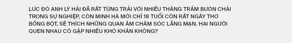 Lý Hải - Minh Hà: Mơ một giấc mơ chung dù chưa từng nói một câu Anh yêu em - Ảnh 21.