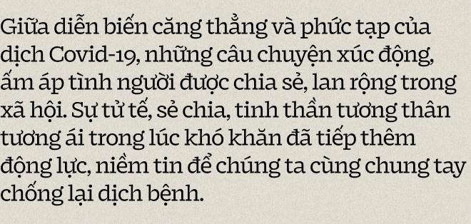 Những câu chuyện đẹp về tình người giữa dịch Covid-19: Đất nước Việt Nam nhỏ bé, nhưng sẽ chẳng có ai bị bỏ lại đằng sau...  - Ảnh 1.