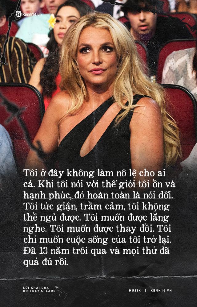 Cay đắng khi đọc trọn vẹn lời khai của Britney Spears trước tòa: Họ xem tôi như nô lệ. Tôi cảm thấy như mình đã chết - ảnh 1