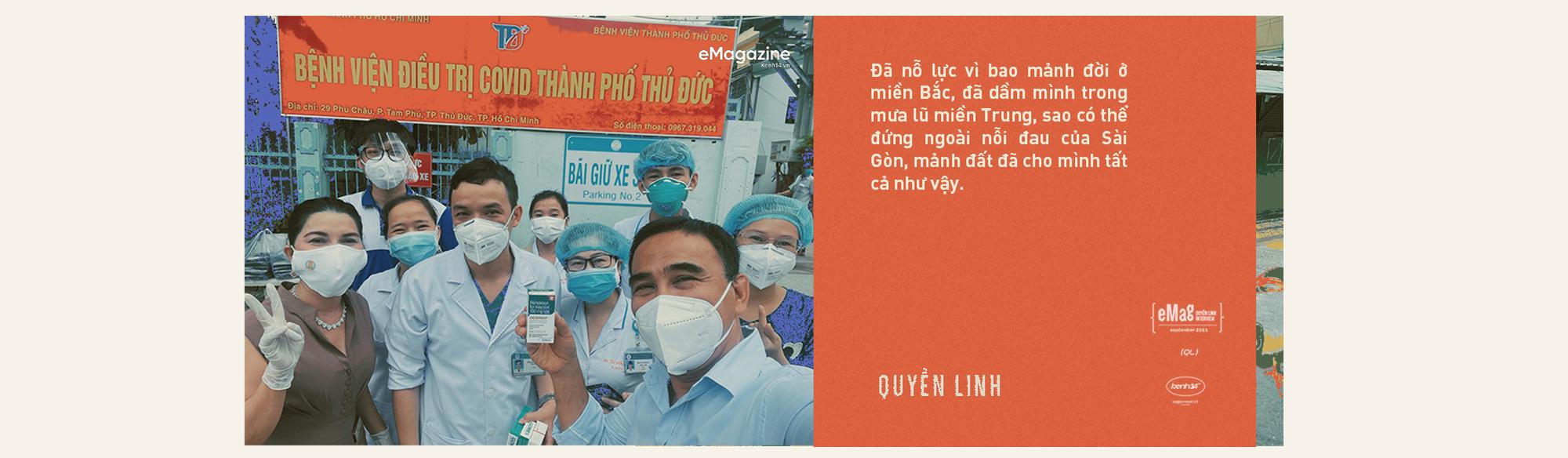 Quyền Linh: Đã nỗ lực vì bao mảnh đời ở miền Bắc, dầm mình trong mưa lũ miền Trung, sao có thể đứng ngoài nỗi đau của Sài Gòn - mảnh đất cho mình tất cả - Ảnh 12.