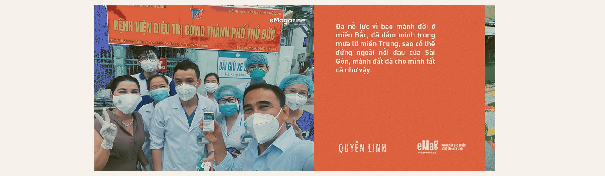 Quyền Linh: Sài Gòn đã cho tôi quá nhiều, giờ khi thành phố bị ốm, sao mình đành lòng ở trong nhà mà hưởng thụ - Ảnh 13.