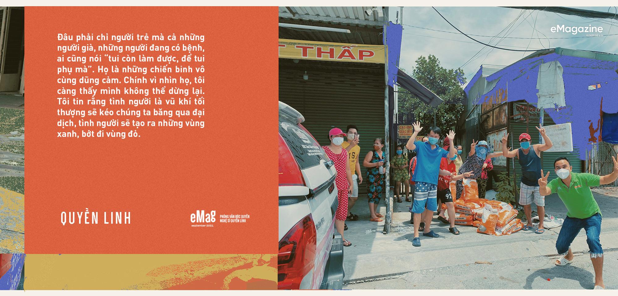 Quyền Linh: Sài Gòn đã cho tôi quá nhiều, giờ khi thành phố bị ốm, sao mình đành lòng ở trong nhà mà hưởng thụ - Ảnh 16.