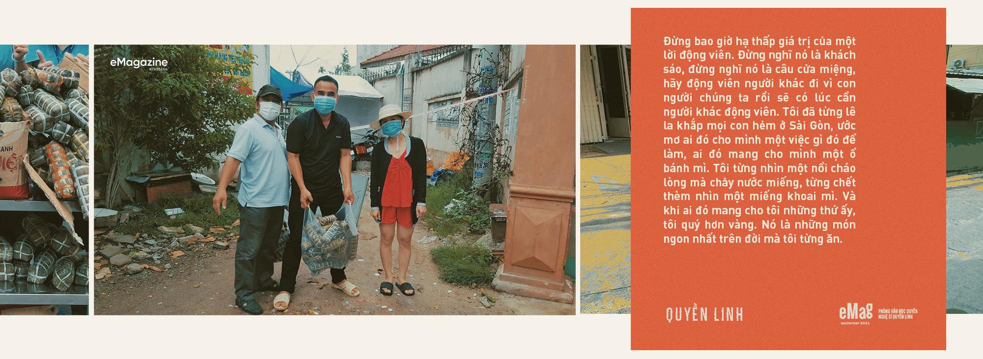 Quyền Linh: Sài Gòn đã cho tôi quá nhiều, giờ khi thành phố bị ốm, sao mình đành lòng ở trong nhà mà hưởng thụ - Ảnh 21.