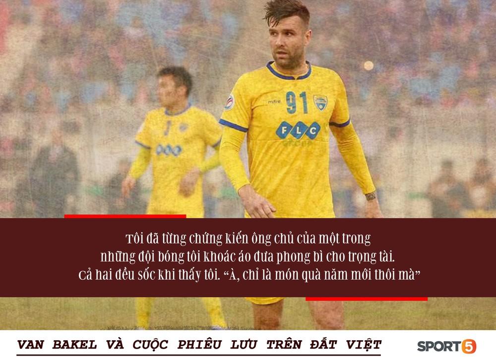 Bóng đá Việt qua mắt cầu thủ ngoại (kỳ 3): Từ cuộc chiến với HLV Lê Thụy Hải đến những phong bì cho trọng tài, và cả Van Bakel - Ảnh 3.