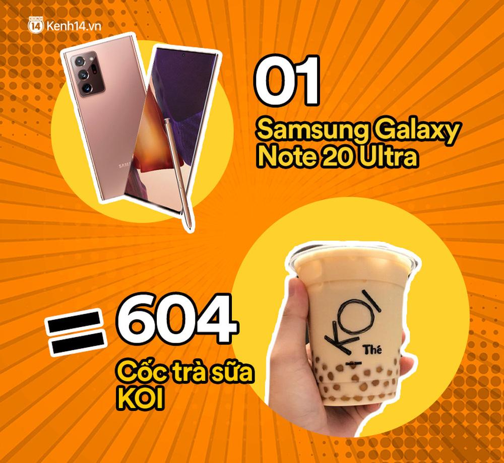 Một chiếc Samsung Galaxy Note20 Ultra vừa ra mắt sẽ đổi được bao nhiêu cốc trà sữa, bao nhiêu bịch bánh tráng trộn? - Ảnh 3.