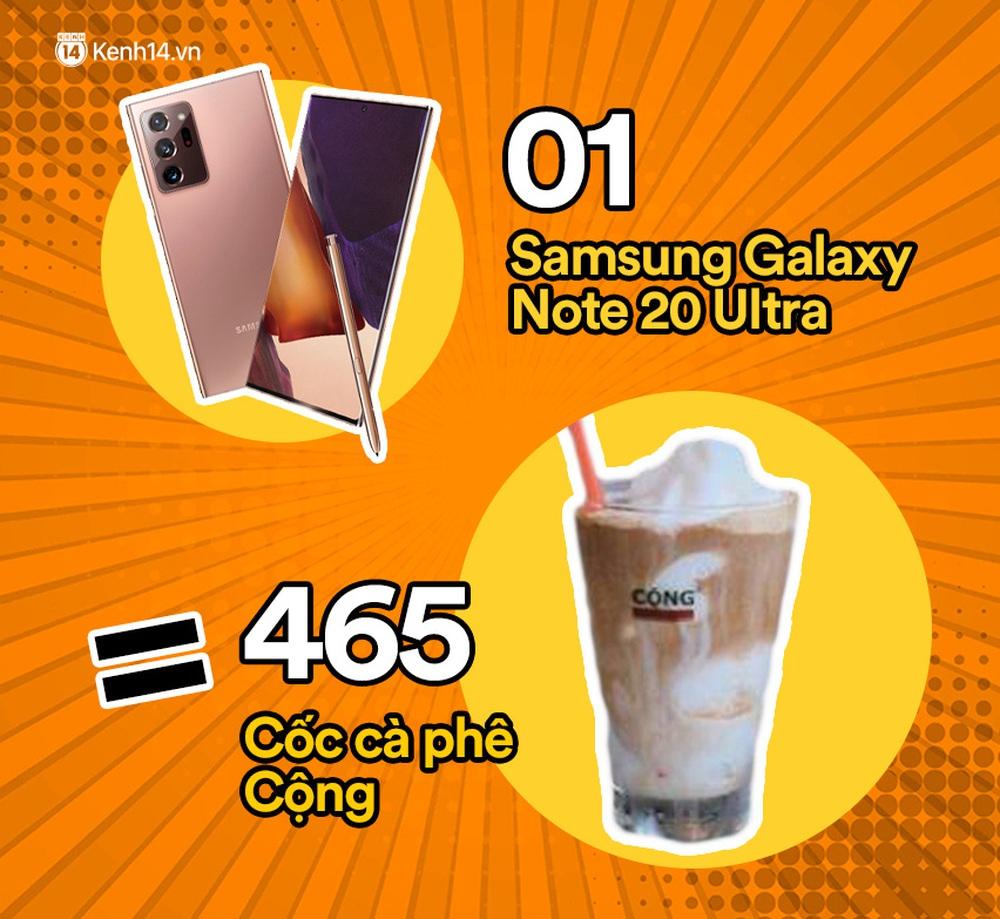 Một chiếc Samsung Galaxy Note20 Ultra vừa ra mắt sẽ đổi được bao nhiêu cốc trà sữa, bao nhiêu bịch bánh tráng trộn? - Ảnh 8.
