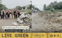 """#ChallengeForChange: Nói dọn rác là """"làm màu"""" cũng được, vì chúng mình sẽ... """"làm màu"""" cho đến khi hết rác!"""