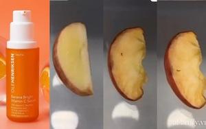 Thử khả năng chống ôxy hoá của 4 lọ serum Vitamin C: Nhìn cái kết sau 24 tiếng bôi serum lên miếng táo mới thấy bất ngờ