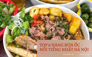 Chấm điểm 6 quán bún ốc hot nhất Hà Nội:
