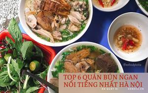 Chấm điểm 6 quán bún ngan nổi tiếng nhất Hà Nội: Ngan Nhàn