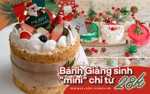 Giáng sinh đê mê với bánh kem mini: Giá chỉ từ 28k, xinh xỉu nhìn chẳng nỡ ăn
