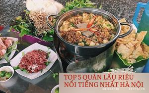 Chấm điểm 5 quán lẩu riêu nổi tiếng nhất Hà Nội: Xì xụp ngày đông rét cóng thì còn gì bằng!