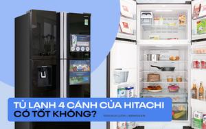 Tủ lạnh 4 cánh Hitachi đang được chị em bàn tán: Dùng bền, giá tốt nhưng có 2 điểm trừ