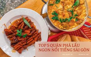 Chấm điểm 5 quán phá lấu hot nhất Sài Gòn: Phải thử cả bắp bơ trứng muối với khổ qua cà ớt mới thấy