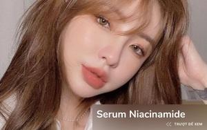Tậu ngay serum Niacinamide để da nhanh hết thâm mụn, căng sáng đón Tết