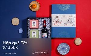8 hộp quà Tết từ 358k: Đủ món hay ho, bao bì đẹp