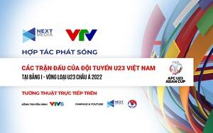 Next Media bắt tay với VTV phát sóng bảng I - Vòng loại Giải U23 châu Á 2022