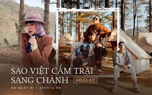 Hà Tăng, Tóc Tiên, Bảo Anh và loạt sao Việt vừa lăng xê cắm trại sang chảnh - trào lưu mới ở Đà Lạt đang khiến giới trẻ rần rần!