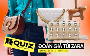 Đoán giá túi xách và phụ kiện túi Zara: Tưởng dễ mà ai cũng